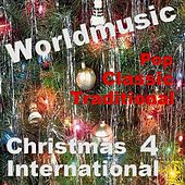 Play & Download Christmas International 4 by Various Artists | Napster