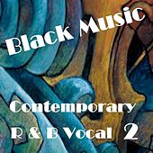 Contemporary R & B Vocal 2 by Various Artists