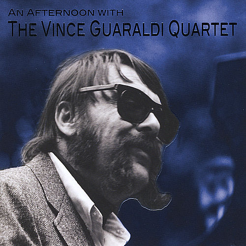 Play & Download An Afternoon  with the 'Vince Guaraldi Quartet' by Vince Guaraldi | Napster