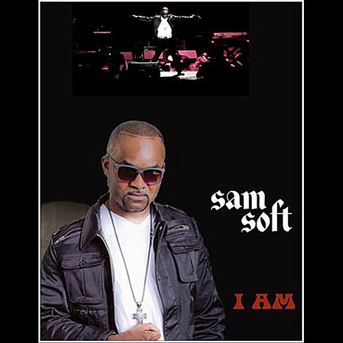 I Am by Samsoft