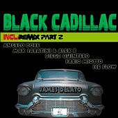 Black Cadillac Remix Part 2 by James Delato