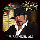 Play & Download I Surrender All by Buddy Jewell | Napster