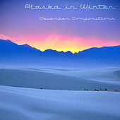 Play & Download December Compositions by Alaska In Winter | Napster