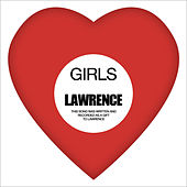 Lawrence by Girls