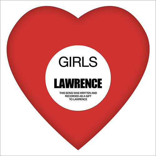 Play & Download Lawrence by Girls | Napster