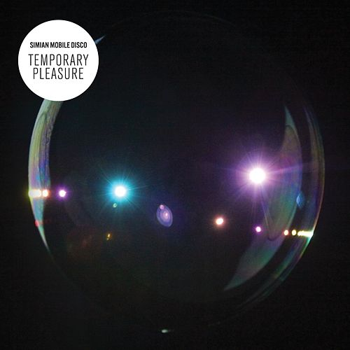 Play & Download Temporary Pleasure by Simian Mobile Disco | Napster