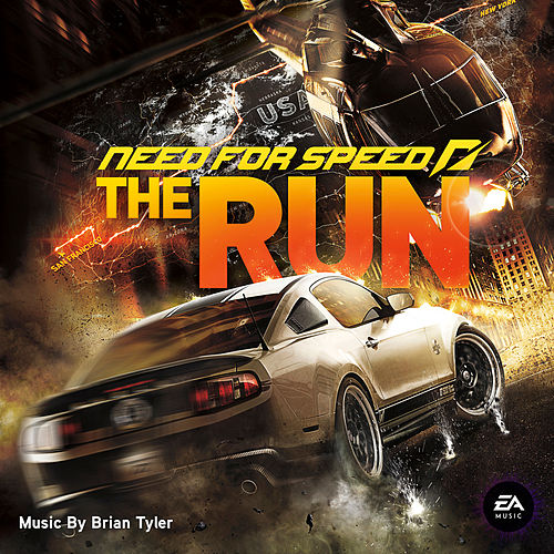 Need For Speed: The Run by Brian Tyler