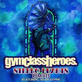 Play & Download Stereo Hearts by Gym Class Heroes | Napster