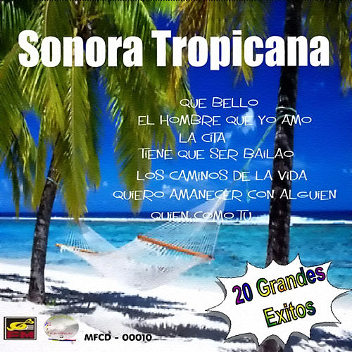 Play & Download 20 Grandes Exitos by Sonora Tropicana | Napster