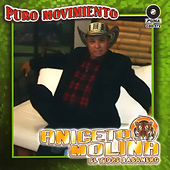 Play & Download Puro Movimiento by Aniceto Molina | Napster
