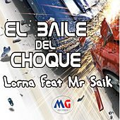 Play & Download El baile del choque by Lorna | Napster