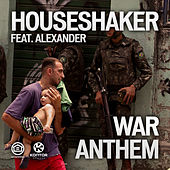 War Anthem by Houseshaker