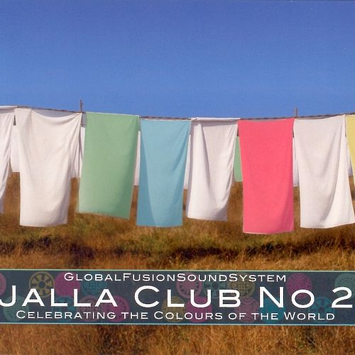 Play & Download Jalla Club No 2 (Celebrating The Colours Of The World) by Various Artists | Napster