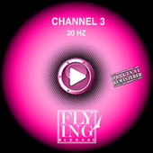 Play & Download 20 Hz by Channel 3 | Napster