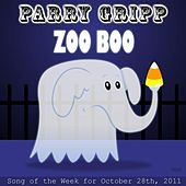 Play & Download Zoo Boo - Single by Parry Gripp | Napster