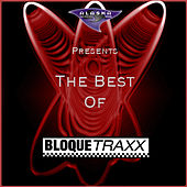 The Best of Bloque Traxx by Various Artists