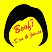 Boof? by Dan