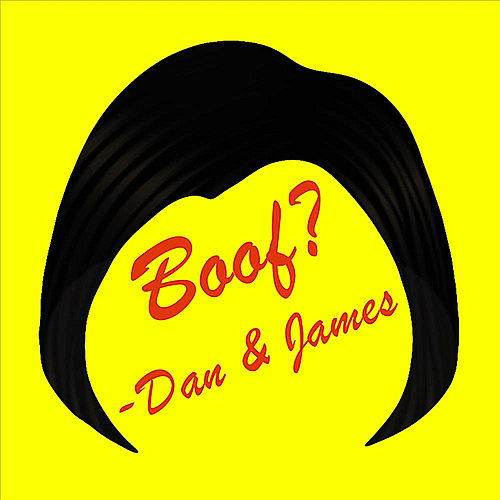 Play & Download Boof? by Dan | Napster