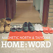 Play & Download Home:Word (Deluxe Edition) by Magnetic North | Napster