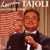 Play & Download Luciano Tajoli Canta I Grandi Autori Vol. 2 by Luciano Tajoli | Napster