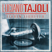 Play & Download Fiorin Fiorello by Luciano Tajoli | Napster