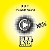 The World Around by U.S.E