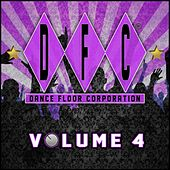 DFC, Vol. 4 (30 Classics from Dance Floor Corporation) by Various Artists