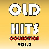 Play & Download Old Hits Collection, Vol. 2 by Various Artists | Napster