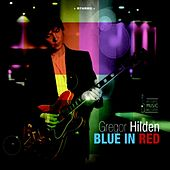 Play & Download Blue in Red by Gregor Hilden | Napster