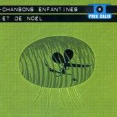 Chansons enfantines et de Noël by Various Artists