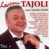Play & Download Luciano Tajoli Canta I Grandi Autori Vol. 1 by Luciano Tajoli | Napster