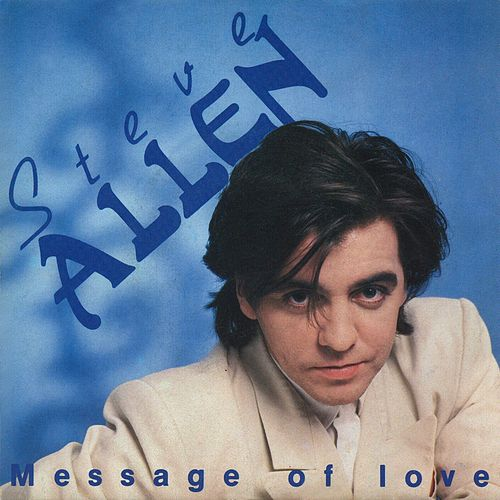 Message Of Love by Steve Allen