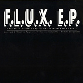 Play & Download Flux E. P. by Flux | Napster