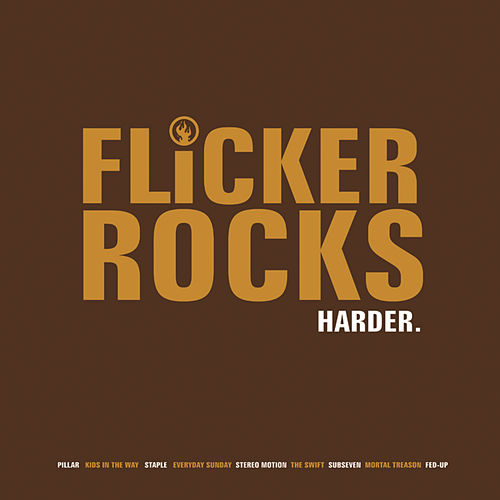 Play & Download Flicker Rocks Harder by Various Artists | Napster