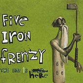 Play & Download The End Is Here by Five Iron Frenzy | Napster
