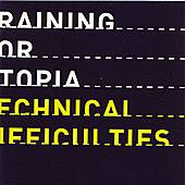 Technical Difficulties by Training For Utopia
