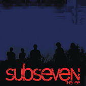 Play & Download Subseven by Subseven | Napster