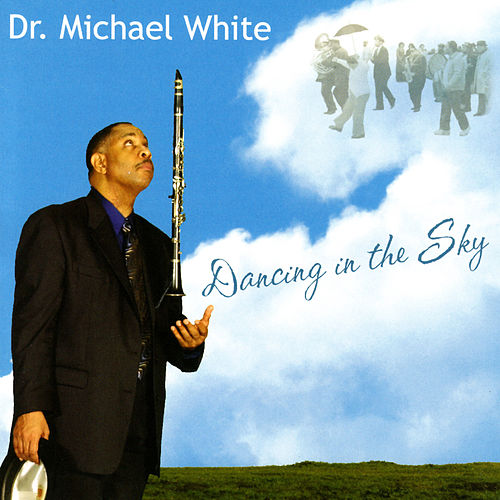 Dancing In The Sky by Dr. Michael White