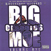 Classics: Vol 1 by Big Moe