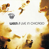 Play & Download Live In Chicago by Ween | Napster