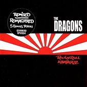Rock N' Roll Kamikaze by The Dragons