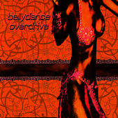 Play & Download Bellydance Overdrive by Turbo Tabla | Napster