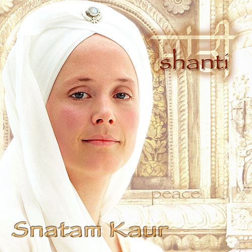 Play & Download Shanti by Snatam Kaur Khalsa | Napster