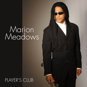 Player's Club by Marion Meadows