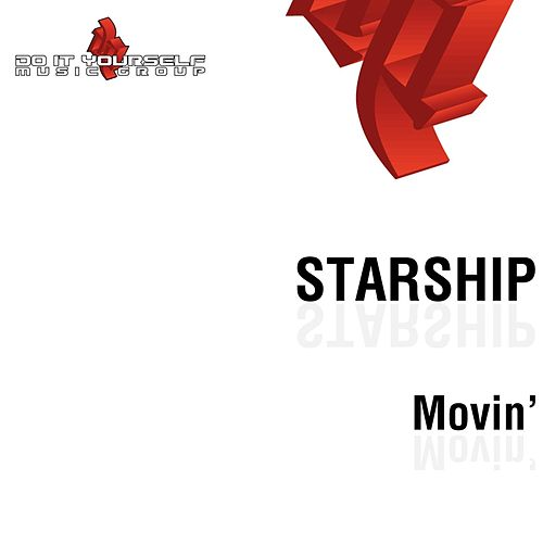 Movin' by Starship