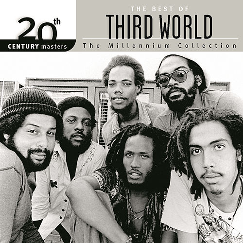 Play & Download 20th Century Masters: The Millennium... by Third World | Napster