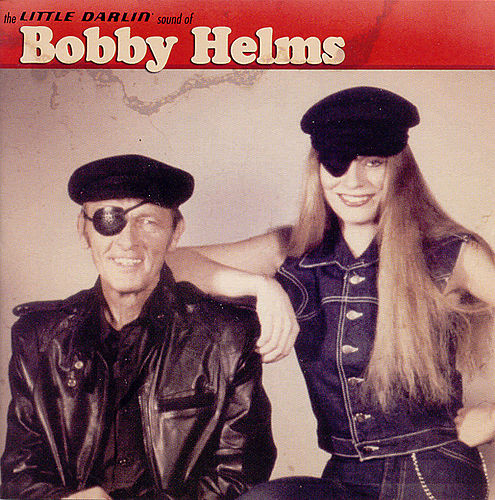 Play & Download The Little Darlin' Sound by Bobby Helms | Napster