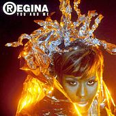 Play & Download You And Me by Regina | Napster