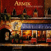 Play & Download Piano Nights by Armik | Napster