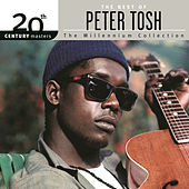 20th Century Masters: The Millennium... by Peter Tosh